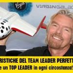Le 12 CARATTERISTICHE del TEAM LEADER PERFETTO