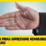 6 semplici TECNICHE per fare una OTTIMA PRIMA IMPRESSIONE