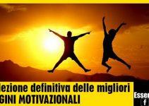 Le migliori IMMAGINI MOTIVAZIONALI in Italia - MOTIVAZIONE
