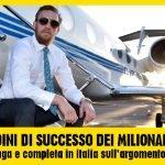 Le ABITUDINI chiave dei MILIONARI di tutto il mondo