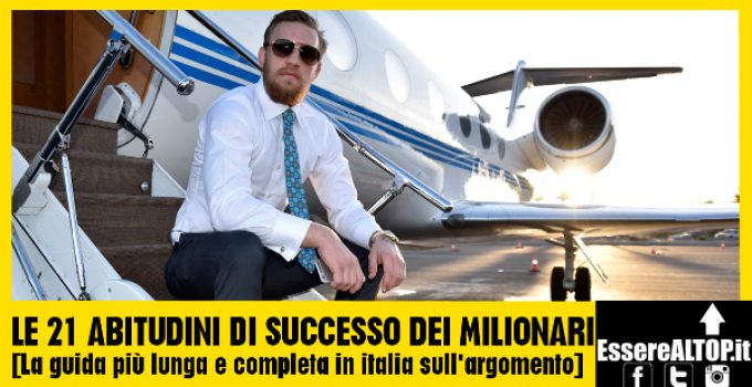 Le ABITUDINI chiave dei MILIONARI di tutto il mondo - CRESCITA A 360°, MONEY