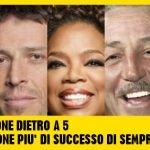 La MOTIVAZIONE dietro a 5 tra le persone più di successo di sempre