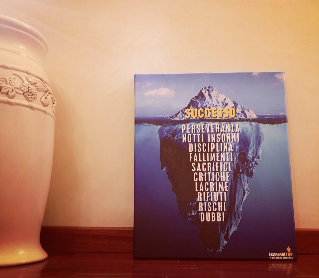 Iceberg del Successo - stampa su tela Canvas in EDIZIONE LIMITATA - LIMITED EDITION