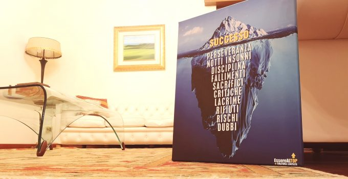 Iceberg del Successo - stampa su tela Canvas in EDIZIONE LIMITATA - tiratura limitata